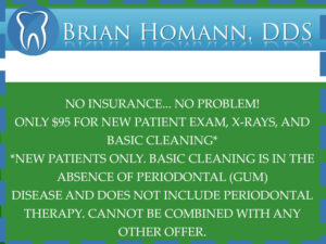 Brian Homann, DDS New Patients Offer